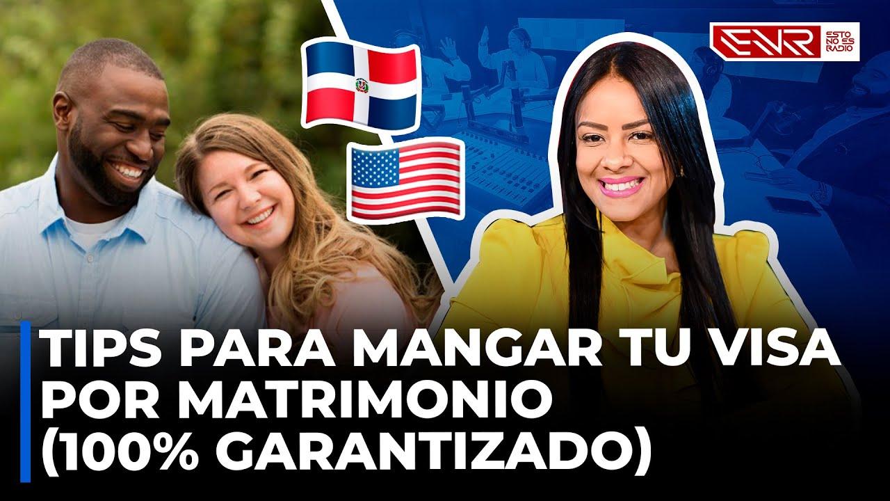 TIPS PARA MANGAR TU VISA POR MATRIMONIO (100 % GARANTIZADO) ABOGADA JUDITH FELIZ