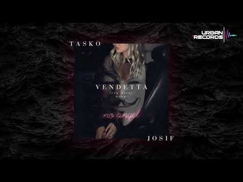 Tasko ft Josif - Vendetta