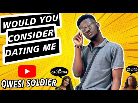 WOULD YOU CONSIDER DATING ME? CAMPUS INTERVIEW (UNIVERSITY OF GHANA-LEGON).