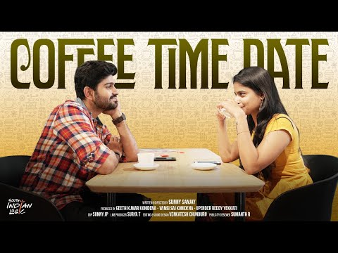 Coffee Time Date | South Indian Logic