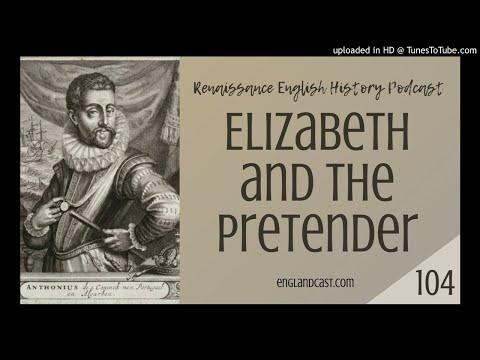 Renaissance English History Podcast Episode 104: Elizabeth and the Pretender