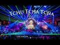 Tchu Tcha Tcha - Tik Tok Music