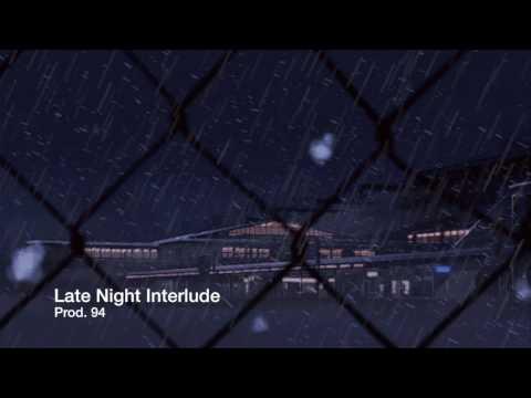Late Night Interlude - Kendrick Lamar x...