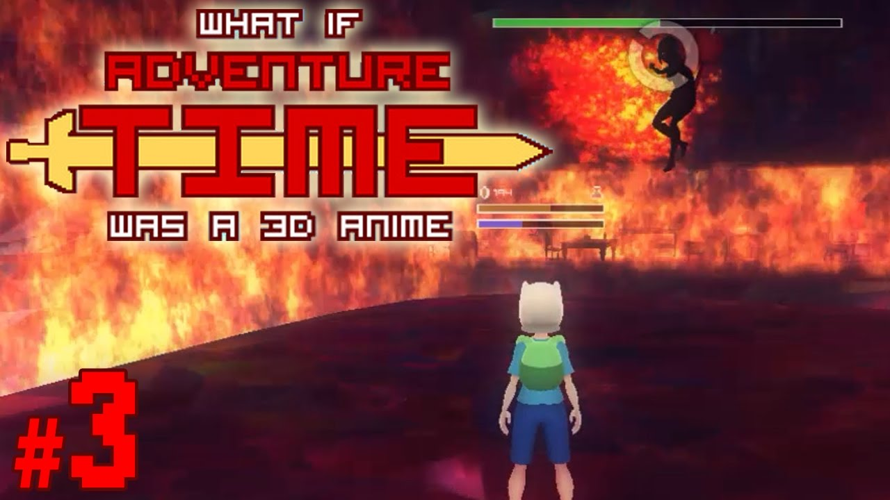 What if Adventure Time was a 3D Anime Game: Public Beta Demo Gameplay #3 [ No Commentary ]