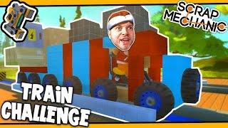 Scrap Mechanic! - TRAIN CHALLENGE! Vs AshDubh - [#25] | Gameplay |