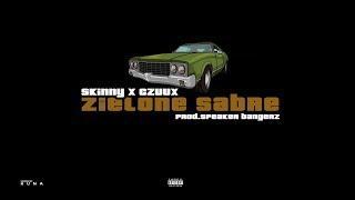 skinny x czuux - zielone sabre /prod. by speaker bangerz