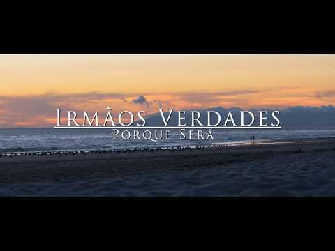 Irmãos Verdades - Porque será (Official video) thumbnail
