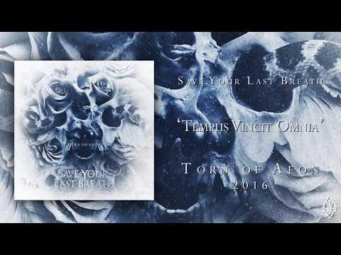 Save Your Last Breath - Tempus Vincit Omnia