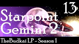 Starpoint Gemini 2 :: Ep 13 :: Big Toys for the Big Boys