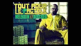Melekrim - Tout pour le pactole Feat Discred