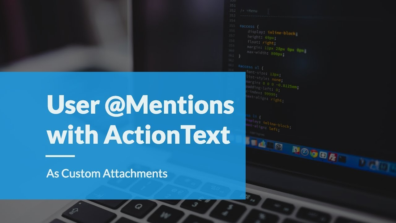 mentions for Users with ActionText in Rails 6 (Example