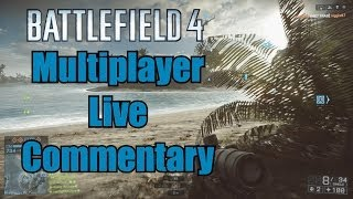 Battlefield 4 Live Commentary Multiplayer Gameplay by IFreeMz 1080P