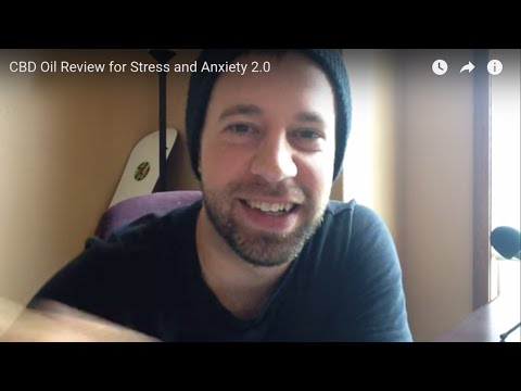 CBD Oil Review for Anxiety & Stress - UPDATE + Free CBD Giveaway