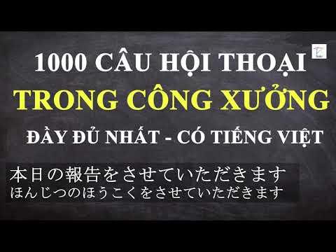 1000 CÂU GIAO TIẾP CÔNG XƯỞNG