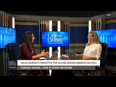 Julie Rendelman and Carissa Kranz Talk Jeffrey Willis Trial on Law & Crime Network