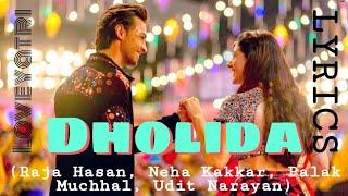 Loveratri - Dholida (lyrics) - Raja Hasan, Neha Kakkar, Palak Muchhal, Udit Narayan_Download song👇