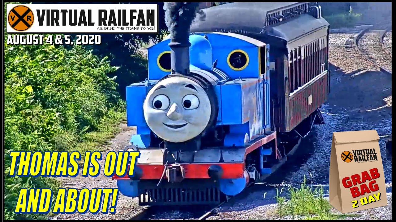 THOMAS IS OUT AND ABOUT!  2 DAY GRAB BAG FROM VIRTUAL RAILFAN. August 4 & 5, 2020