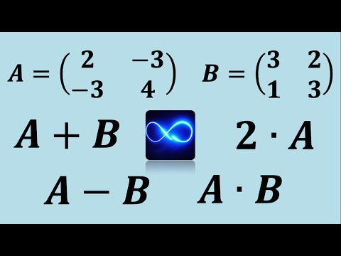 matrices:-addition,-subtraction,-multiplication-and-multiplication-by-a-scalar-(real-number)
