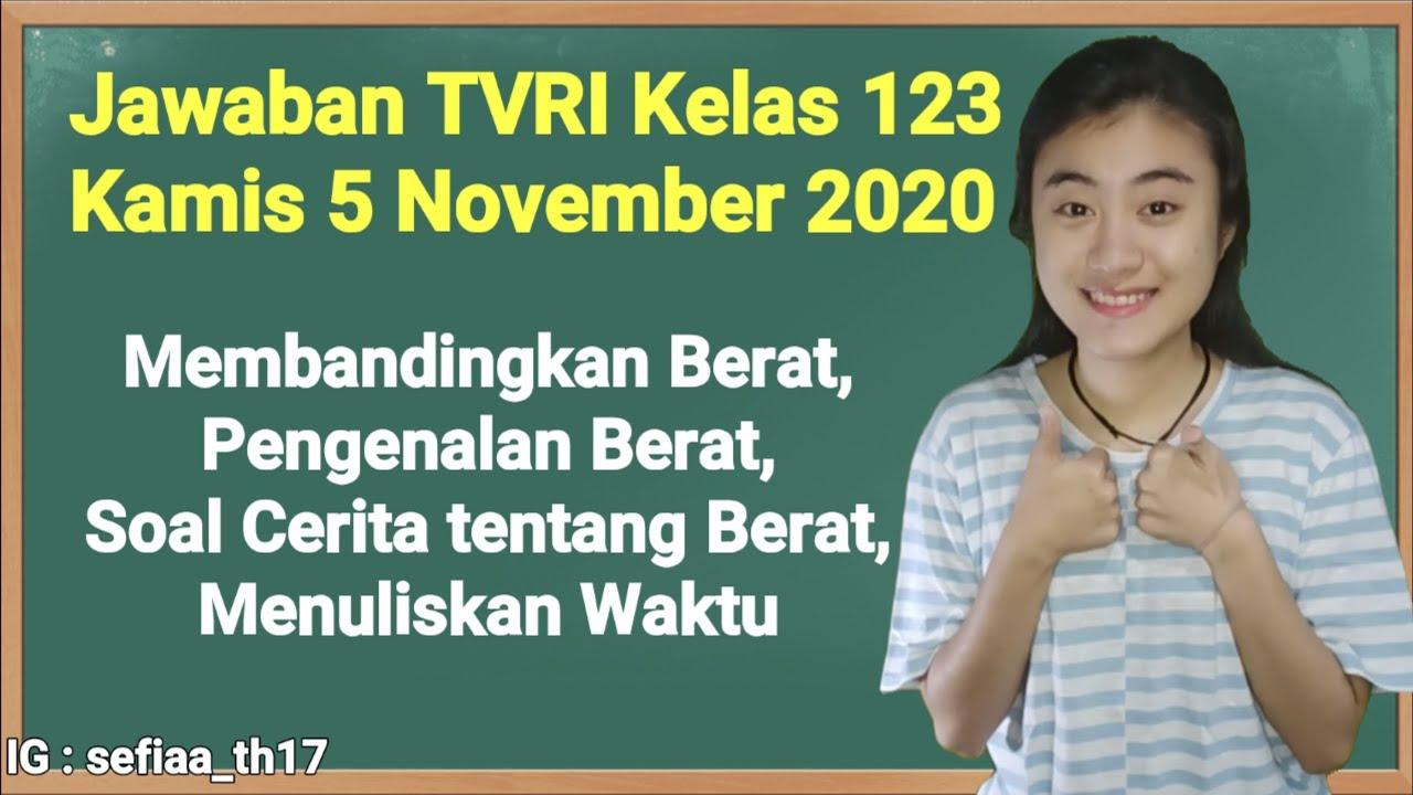 Kunci Jawaban TVRI Kelas 1-2-3 SD Kamis 5 November…