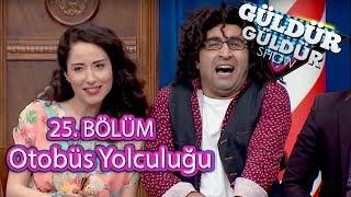 Güldür Güldür Show 25. Bölüm   Bilal'le Otobüs Yolculuğu