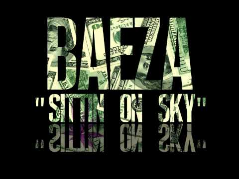 @OfficialBaeza-Sittin On Sky(Prod By Baeza)