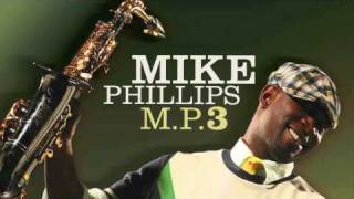 Mike Phillips - Gonna