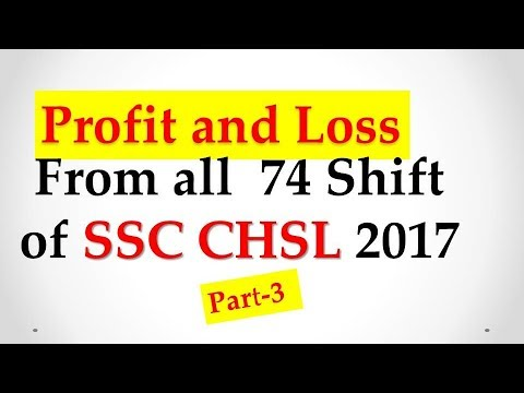 PROFIT and LOSS:  solution of CHSL (74 Shift) Questions 2016-17 Part -3