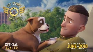 Sgt. Stubby: An American Hero |2018| Official HD Trailer
