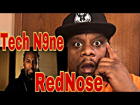 Tech N9ne - RedNose (Official Video) Reaction Request