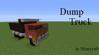 How to build a dump truck in Minecraft