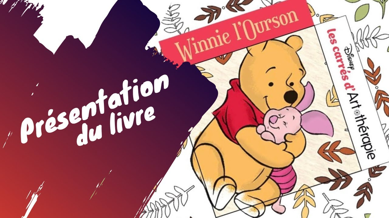 Winnie l 39 ourson les carr s d 39 art th rapie youtube - Rideau winnie l ourson castorama ...