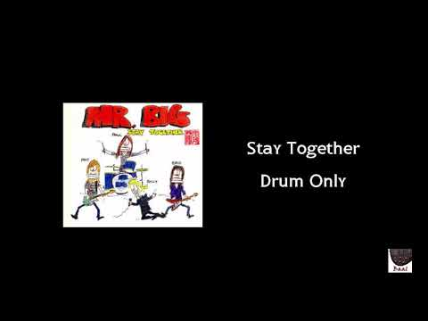 Stay Together : Mr.big : Drum Only : Drum Track