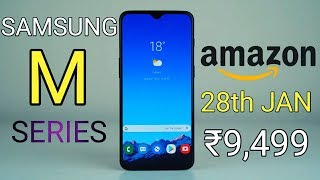 Samsung Galaxy M Series India Launch,Price,Features : Ab Samsung Karega Dhamaal!🔥🔥