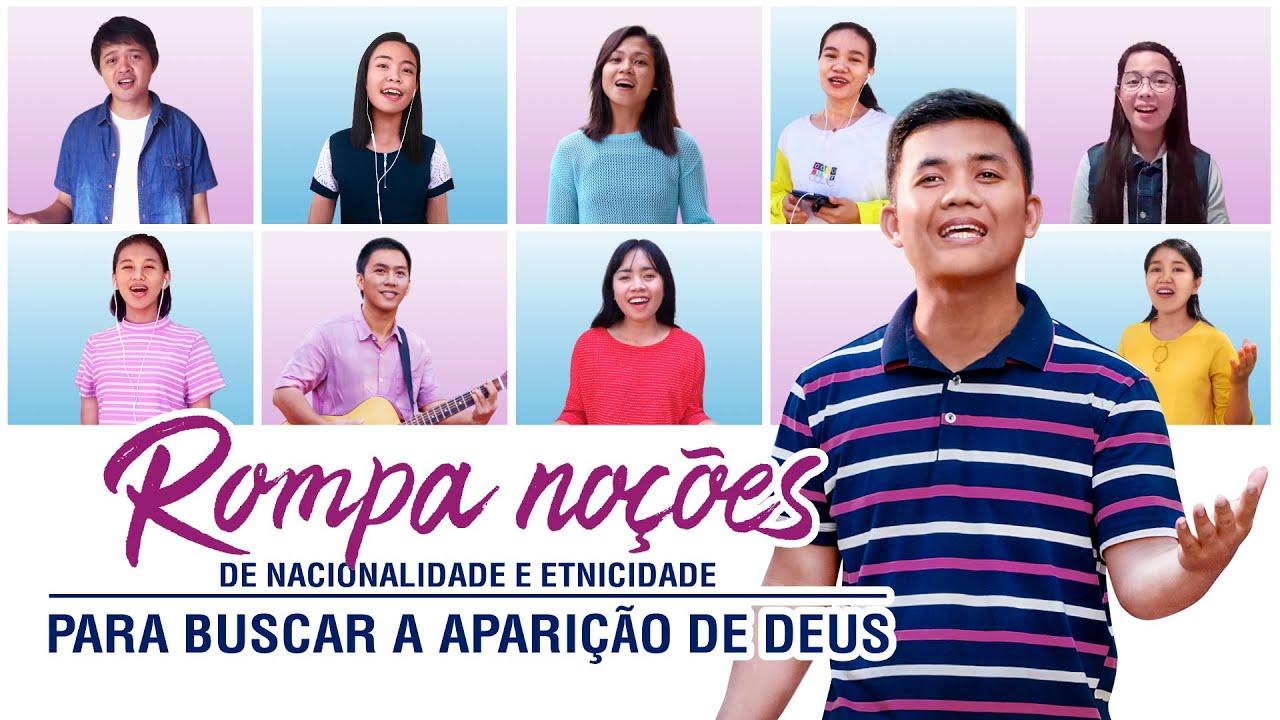 """Música gospel 2020 """"Rompa noções de nacionalidade e etnicidade para buscar a aparição de Deus"""""""