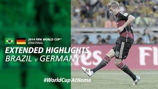 #WorldCupAtHome | 2014 FIFA World Cup™ | Brazil 1-7 Germany [Extended Highlights]