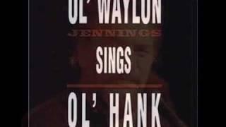 Waylon Jennings  They