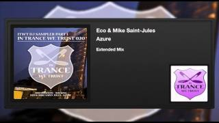 Eco & Mike Saint-Jules - Azure (Extended Mix)