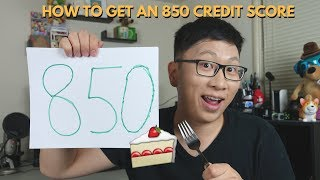 How to Get a Perfect 850 Credit Score
