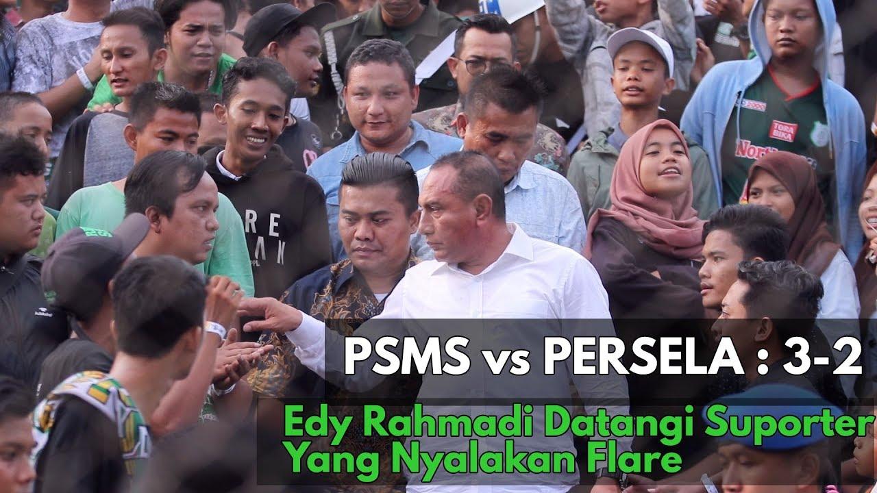 PSMS vs Persela Lamongan: 3-2 / Edy Rahmadi Datangi Suporter Yang Nyalakan Flare - YouTube