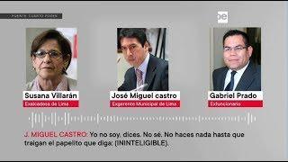 Susana Villarán: revelan audio donde Castro le pide a Prado negar cuenta en Andorra