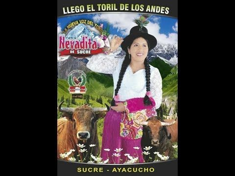 "NEVADITA DE SUCRE ""TORIL"" KUYASQALLAY COMPADRE"""