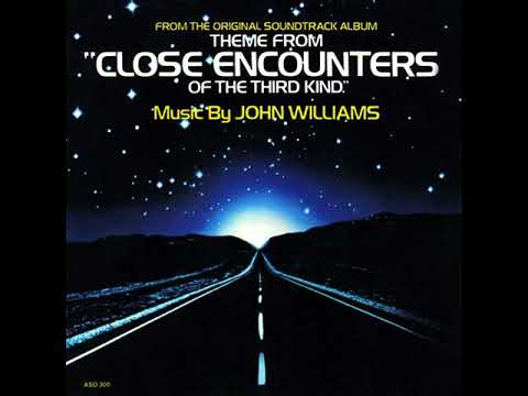 """John Williams - Theme From """"Close Encounters Of The Third Kind"""""""
