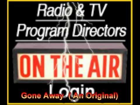 "Gone Away   "" In H.D.""  ( An Original By Capt Flashback)  PLS USE HEADPHONES!!"