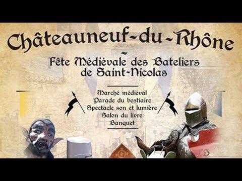 cap au sud   Fêtes médiévales à Chateauneuf du Rhône
