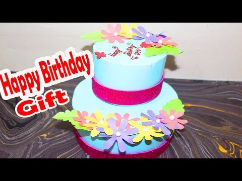 DIY Birthday Gift Ideas - How to Make a Birthday Cake Using Paper - Birthday Gift Ideas For Friend