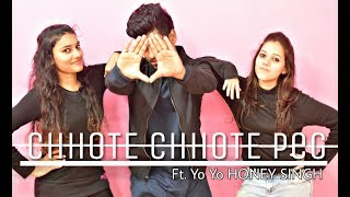 Chhote Chhote peg song Ft - Yo Yo HONEY SINGH || Dance Video || Choreography SAGAR GUPTA