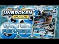 UNBROKEN BONDS SET REVIEW - Water Types like BLASTOISE GX and KYUREM!