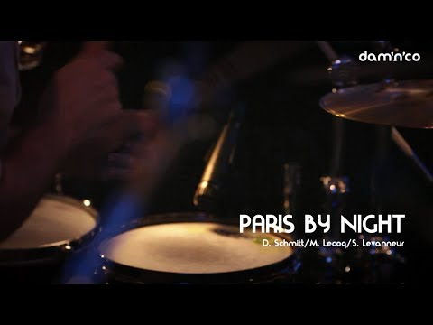 dam'n'co - PARIS BY NIGHT