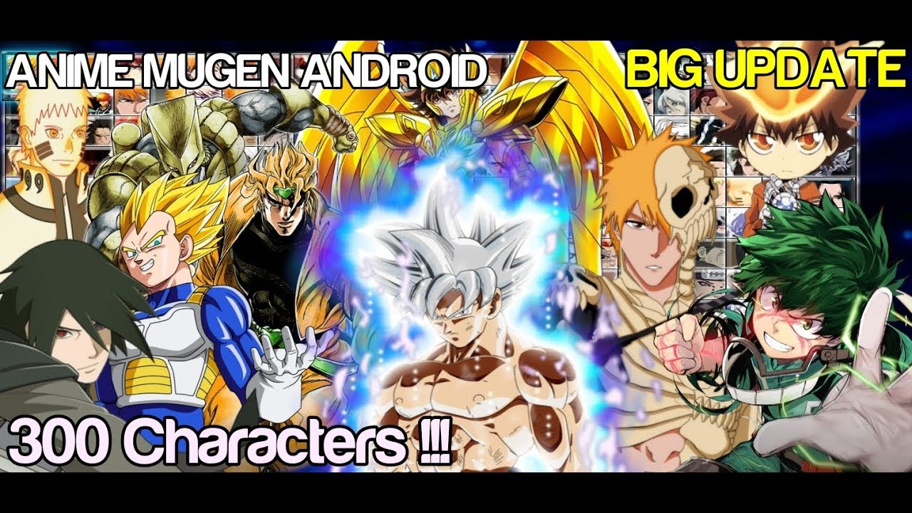 Big Update Bleach Vs Naruto Mugen With 300 Characters Android Youtube