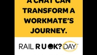 How R U OK? is transforming the Australian rail industry